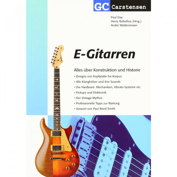 E-Gitarren - Alles über Konstruktion und Historie